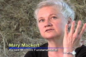 Mary Mackert - Lifting the Veil of Polygamy